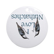 I Love Nuthatches Ornament (Round)