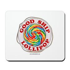 Good Ship Lollipop... Mousepad