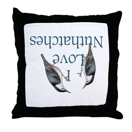 I Love Nuthatches Throw Pillow
