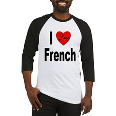 I Love French Baseball Jersey