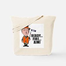 READY... FIRE... AIM... Tote Bag