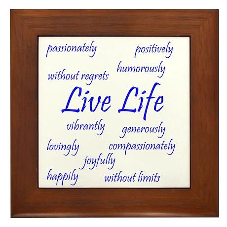 Live Life Framed Tile