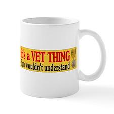 ITS A VET THING Mug