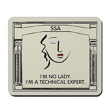 I'm No Lady <BR>I'm A Technical Expert