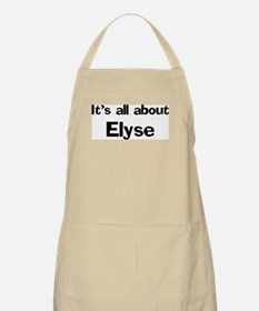 It's all about Elyse BBQ Apron