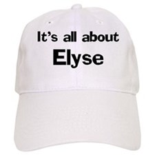 It's all about Elyse Baseball Cap