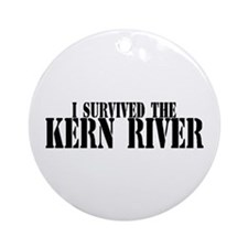 I survived the Kern River Ornament (Round)