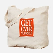 Cute Get over yourself Tote Bag