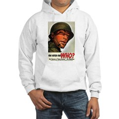 You Voted For WHO? Hoodie