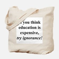 Education quote (black) Tote Bag