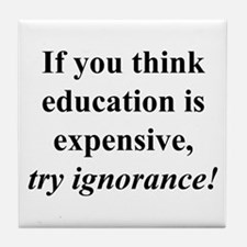Education quote (black) Tile Coaster