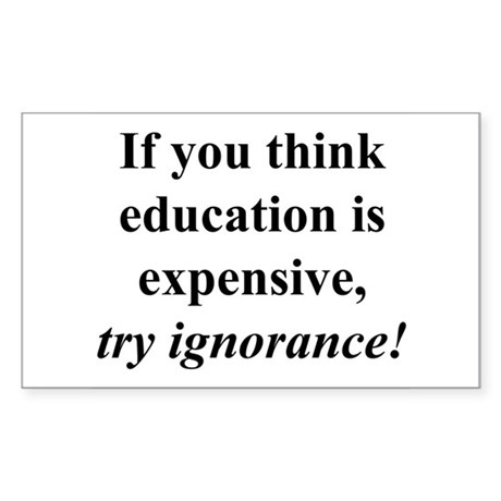 Education quote (black) Sticker (Rectangle)