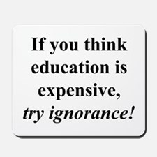 Education quote (black) Mousepad