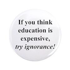 "Education quote (black) 3.5"" Button"