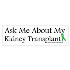 Ask Me Kidney Bumper Bumper Sticker