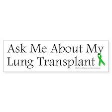 Ask Me Lung Bumper Bumper Sticker