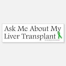 Ask Me Liver Bumper Bumper Bumper Sticker