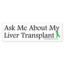 Ask Me Liver Bumper Bumper Sticker