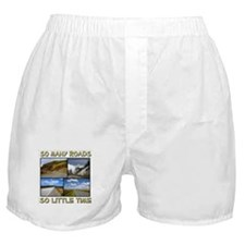 So Many Roads, So Little Time Boxer Shorts