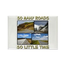 So Many Roads, So Little Time Rectangle Magnet