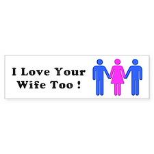 iloveyourwife_bumper Bumper Car Sticker