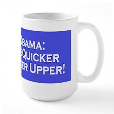 Obama the Quicker Fucker Upper Mug
