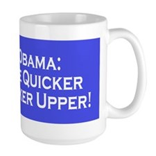 Obama the Quicker Fucker Upper Mug