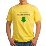 I'm with stupid Yellow T-Shirt