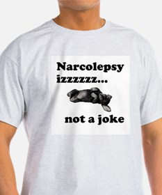 Narcolepsy izzz.. not a joke Ash Grey T-Shirt