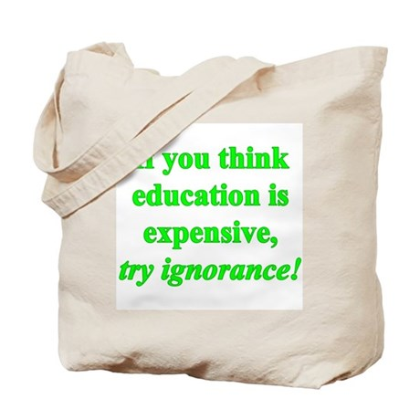 Education quote (green) Tote Bag