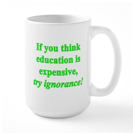 Education quote (green) Large Mug