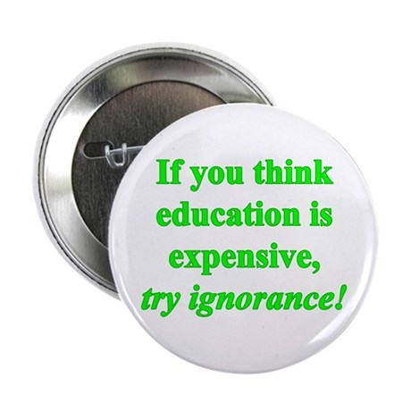 """Education quote (green) 2.25"""" Button"""