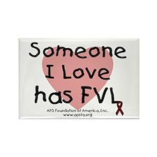 Someone I love has FVL Rectangle Magnet