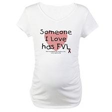 Someone I love has FVL Shirt