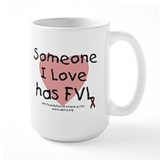 Someone I love has FVL Mug