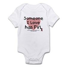 Someone I love has FVL Infant Bodysuit