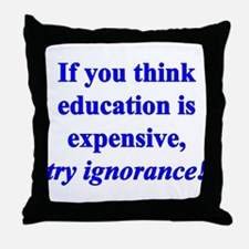 Education quote (blue) Throw Pillow