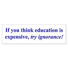 Education quote (blue) Bumper Sticker