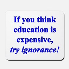 Education quote (blue) Mousepad