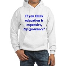 Education quote (blue) Hoodie