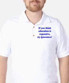 Education quote (blue) Golf Shirt