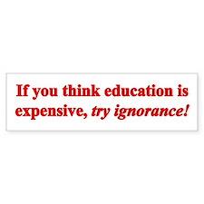 Education quote (Red) Bumper Sticker