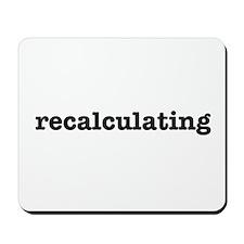 Recalculating Mousepad