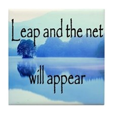 Leap and the net will appear Tile Coaster