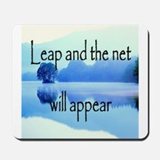 Leap and the net will appear Mousepad