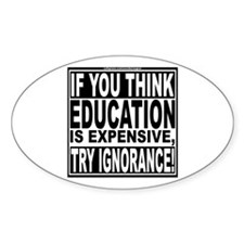Education quote (Warning Label) Decal