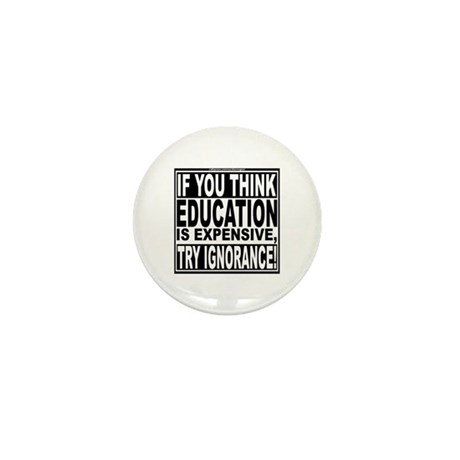 Education quote (Warning Label) Mini Button