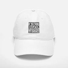 Education quote (Warning Label) Baseball Baseball Cap