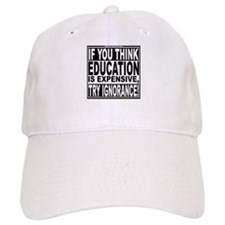 Education quote (Warning Label) Baseball Cap