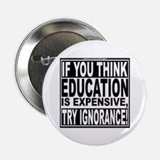 "Education quote (Warning Label) 2.25"" Button"